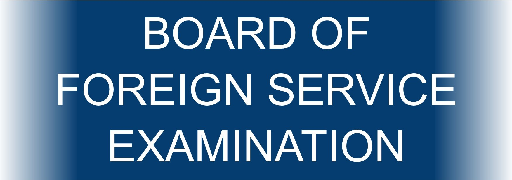 Board of Foreign Service Examination